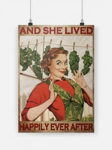 [LIMITED] Weed and she lived happily ever after poster