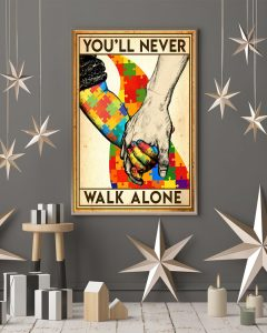 Autism you will never walk alone poster7