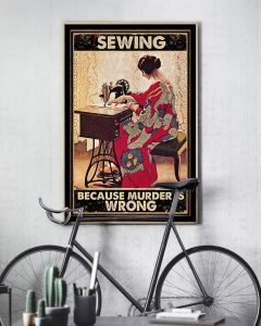 Sewing Because Murder Is Wrong Poster7