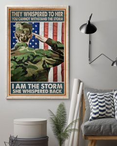 Veteran girl They whispered to her you cannot withstand the storm I am the storm she whispered back poster 1