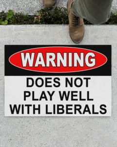 Warning does not play well with liberals flag
