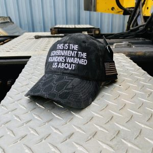 This Is The Government The Founders Warned Us About Hat Cap