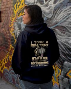 I Took A DNA Test God Is My Father Veterans Are My Brothers shirt hoodie 3